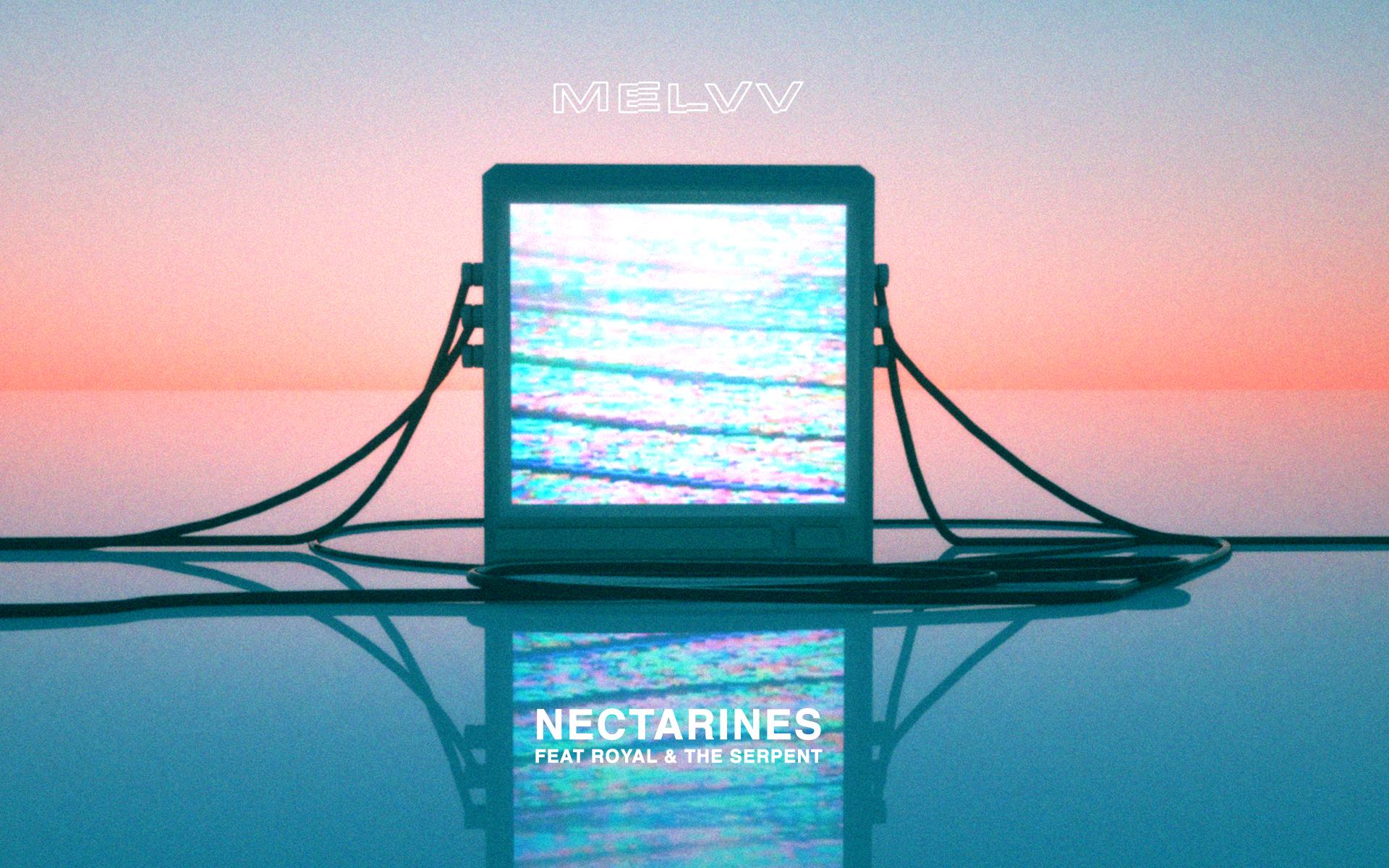 "MELVV - ""Nectarines"" Remix Contest (US only)"